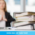 Khóa học Kế toán thuế thực hành thực tế