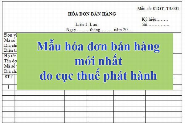 mau-hoa-don-ban-hang-moi-nhat-cuc-thue-phat-hanh