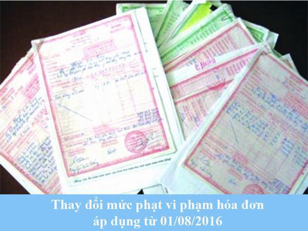 thay-doi-muc-phat-vi-pham-hoa-don-ap-dung-tu-01082016